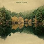Here Be Wolves - s/t