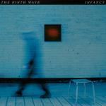 The Ninth Wave - Infancy Pt. 2