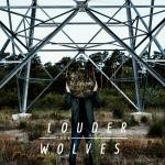 Louder Than Wolves - Malfunctions