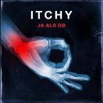 Itchy - Ja als ob