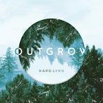 Karo Lynn - Outgrow