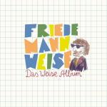 Friedemann Weise - Das weise Album