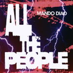 Mando Diao - All The People [EP]