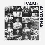 Ivan & Alyosha - s/t