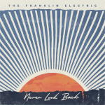 The Franklin Electric - Never Look Back [EP]