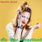 Charlotte Brandi - An das Angstland [EP]