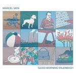 Marcel Gein - Good Morning Erlenbach