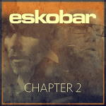 Eskobar - Chapter 2