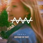 Annna - Mortgage On Toast [EP]