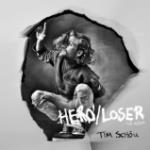 Tim Schou - Hero/Loser