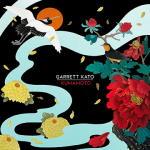 Garrett Kato - Kumamoto [EP]