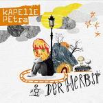Kapelle Petra - Der Herbst [EP]