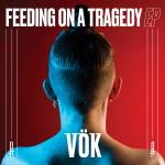 Vök - Feeding On A Tragedy [EP]